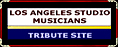 Los Angeles Studio Musicians Tribute Site